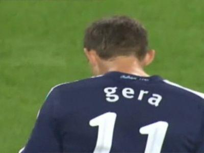 Gerának nem sikerült gólt szereznie 31. születésnapján