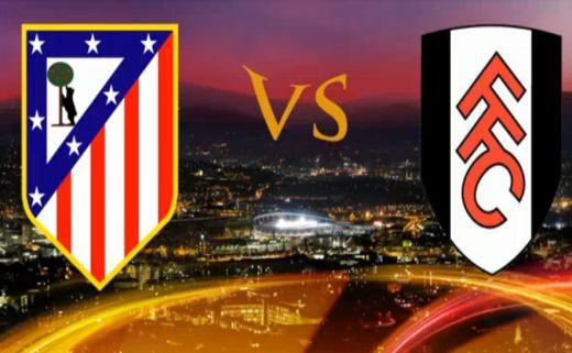 Atletico Madrid - Fulham, EL előzetes