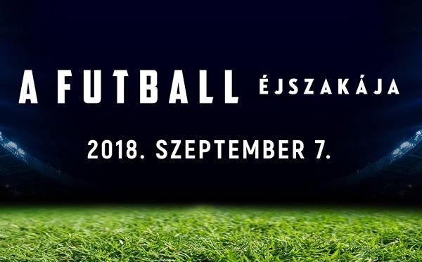 Szeptember 7-én először tartják meg A Futball Éjszakáját